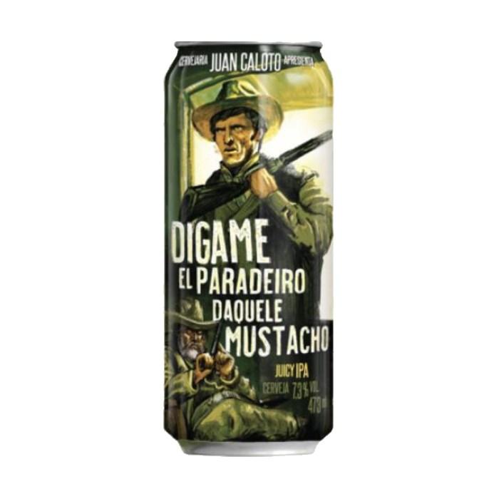 Cerveja Juan Caloto Digame El Paradeiro Daquele Mustacho, 473ml
