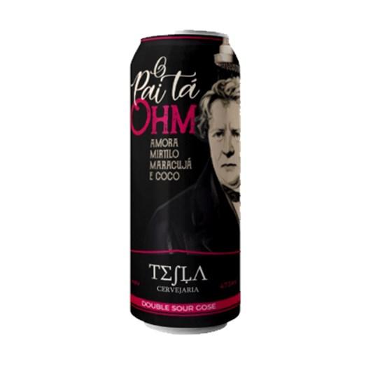 Cerveja Tesla O Pai Tá Ohm, 473ml